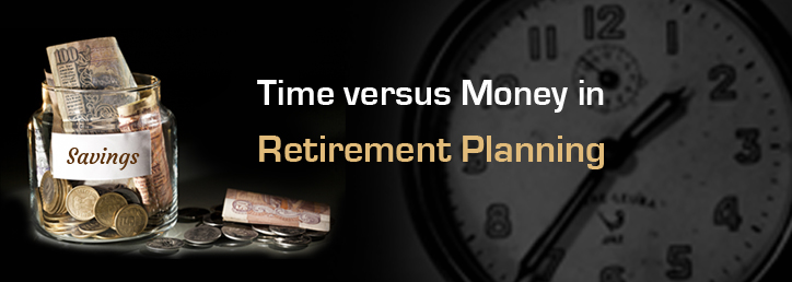 Time Versus Money In Retirement Planning