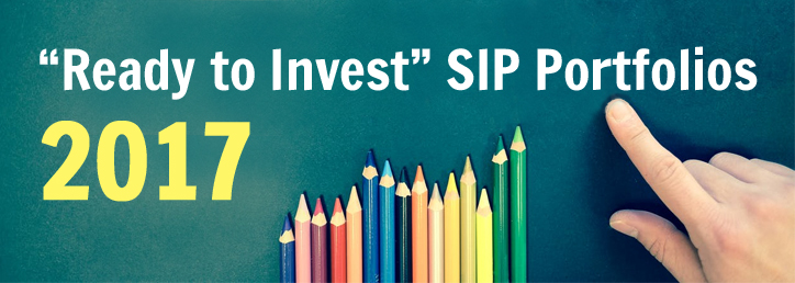 """Ready To Invest"" SIP Portfolios 2017"