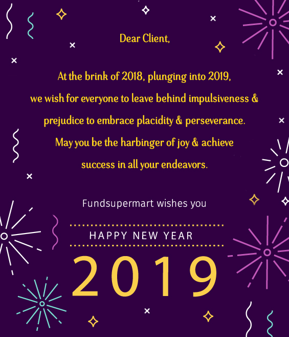 Fundsupermart India wishes you a Very Happy New Year 2019!